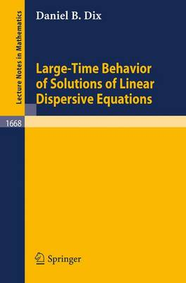Large-Time Behavior of Solutions of Linear Dispersive Equations