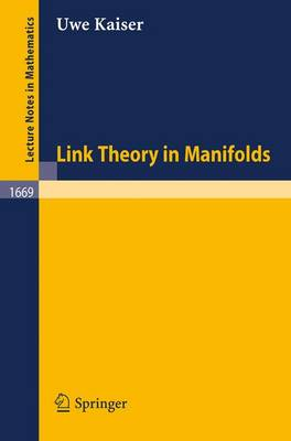 Link Theory in Manifolds