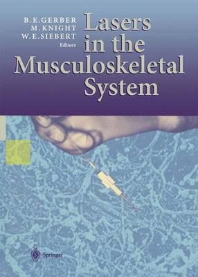 Lasers in the Musculoskeletal System