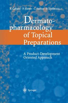 Dermatopharmacology of Topical Preparations: A Product Development-oriented Approach