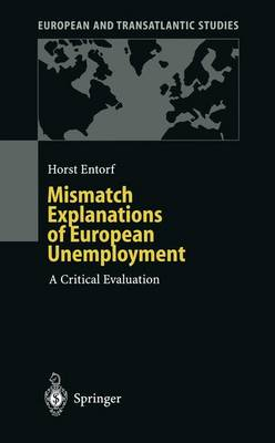 Mismatch Explanations of European Unemployment: A Critical Evaluation