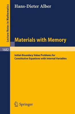 Materials with Memory: Initial-Boundary Value Problems for Constitutive Equations with Internal Variables