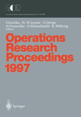 Operations Research Proceedings 1997: Selected Papers of the Symposium on Operations Research (SOR '97), Jena, September 3-5, 1997