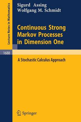 Continuous Strong Markov Processes in Dimension One: A Stochastic Calculus Approach