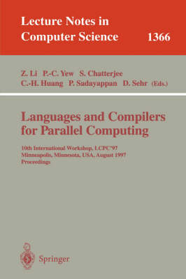 Languages and Compilers for Parallel Computing: 10th International Workshop, LCPC'97, Minneapolis, Minnesota, USA, August 7-9, 1997. Proceedings