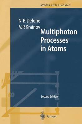 Multiphoton Processes in Atoms