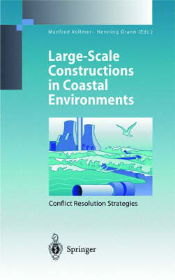Large-Scale Constructions in Coastal Environments: Conflict Resolution Strategies