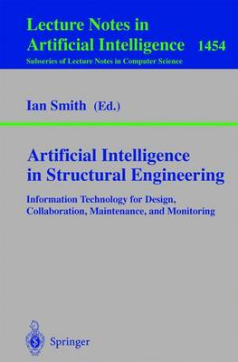 Artificial Intelligence in Structural Engineering: Information Technology for Design, Collaboration, Maintenance, and Monitoring