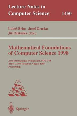 Mathematical Foundations of Computer Science 1998: 23rd International Symposium, MFCS'98, Brno, Czech Republic, August 24-28, 1998