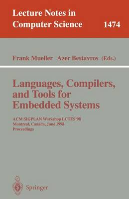 Languages, Compilers, and Tools for Embedded Systems: ACM SIGPLAN Workshop LCTES '98, Montraeal, Canada, June 9-12, 1998, Proceedings