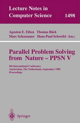 Parallel Problem Solving from Nature - PPSN V: 5th International Conference, Amsterdam, The Netherlands, September 27-30, 1998, Proceedings