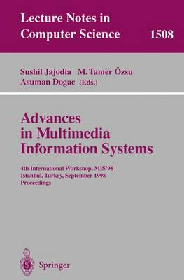 Advances in Multimedia Information Systems: 4th International Workshop, MIS'98, Istanbul, Turkey September 24-26, 1998, Proceedings