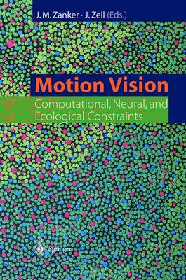 Motion Vision: Computational, Neural, and Ecological Constraints