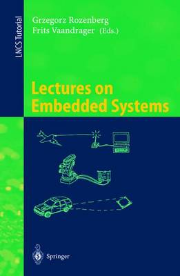 Lectures on Embedded Systems: European Educational Forum School on Embedded Systems, Veldhoven, The Netherlands, November 25-29, 1996