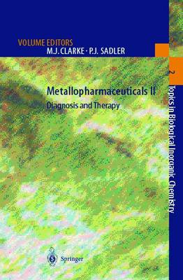 Metallopharmaceuticals II: Diagnosis and Therapy