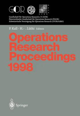 Operations Research Proceedings 1998: Selected Papers of the International Conference on Operations Research, Zurich, August 31 - September 3, 1998