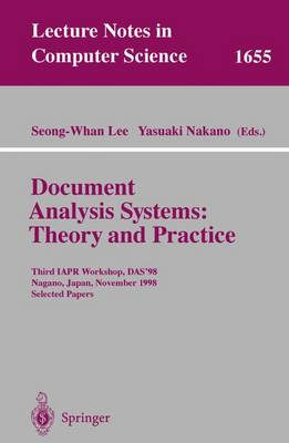 Document Analysis Systems: Theory and Practice: Third IAPR Workshop, DAS'98, Nagano, Japan, November 4-6, 1998, Selected Papers