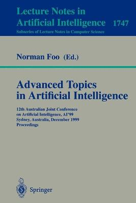 Advanced Topics in Artificial Intelligence: 12th Australian Joint Conference on Artificial Intelligence, AI'99, Sydney, Australia, December 6-10, 1999, Proceedings