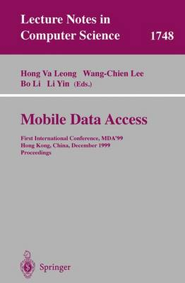 Mobile Data Access: First International Conference, MDA'99, Hong Kong, China, December 16-17, 1999 Proceedings