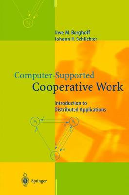 Computer-supported Cooperative Work: Introduction to Distributed Applications