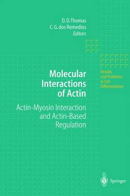 Molecular Interactions of Actin: Actin-Myosin Interaction and Actin-Based Regulation