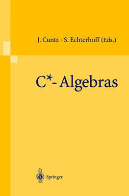 C+ Algebras: Proceedings of the SFB-Workshop on C*-Algebras, Meunster, Germany, March 8-12, 1999
