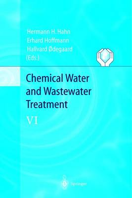 Chemical Water and Wastewater Treatment VI: Proceedings of the 9th Gothenburg Symposium 2000 October 02 - 04, 2000 Istanbul, Turkey