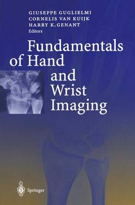 The Fundamentals of Hand and Wrist Imaging
