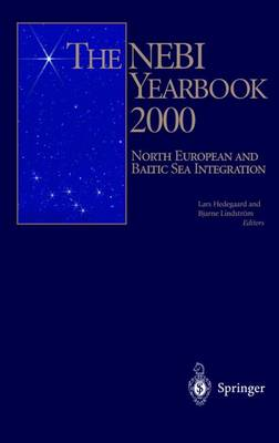 The NEBI Yearbook 2000: North European and Baltic Sea Integration