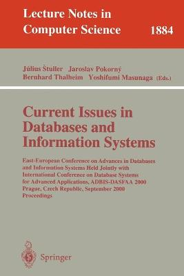 Current Issues in Databases and Information Systems: East-European Conference on Advances in Databases and Information Systems Held Jointly with International Conference on Database Systems for Advanced Applications, ADBIS-DASFAA 2000 Prague, Czech Republ