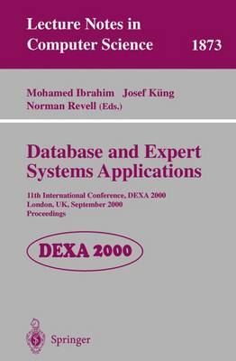 Database and Expert Systems Applications: 11th International Conference, DEXA 2000 London, UK, September 4-8, 2000 Proceedings