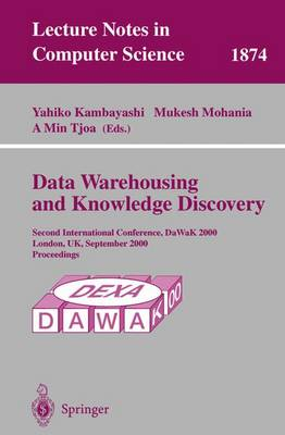 Data Warehousing and Knowledge Discovery: Second International Conference, DaWaK 2000 London, UK, September 4-6, 2000 Proceedings