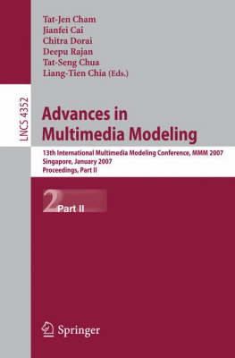 Advances in Multimedia Modeling: 13th International Multimedia Modeling Conference, MMM 2007, Singapore, January 9-12, 2007, Proceedings, Part II