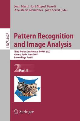 Pattern Recognition and Image Analysis: Third Iberian Conference, IbPRIA 2007, Girona, Spain, June 6-8, 2007, Proceedings, Part II