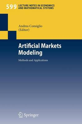 Artificial Markets Modeling: Methods and Applications