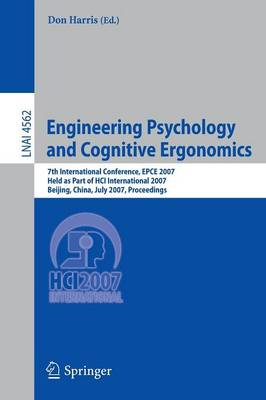 Engineering Psychology and Cognitive Ergonomics: 7th International Conference, EPCE 2007, Held as Part of HCI International 2007, Beijing, China, July 22-27, 2007, Proceedings