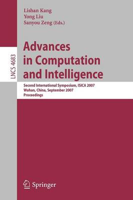 Advances in Computation and Intelligence: Second International Symposium, ISICA 2007, Wuhan, China, September 21-23, 2007, Proceedings