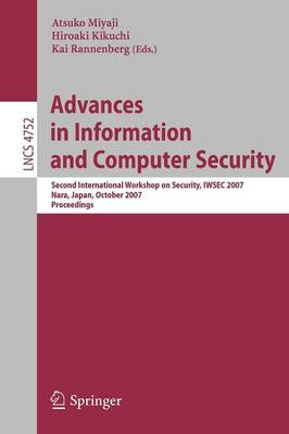Advances in Information and Computer Security: Second International Workshop on Security, IWSEC 2007, Nara, Japan, October  29-31, 2007, Proceedings