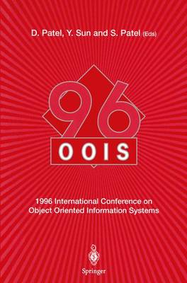 OOIS'96: 1996 International Conference on Object Oriented Information Systems 16-18 December 1996, London Proceedings