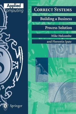Correct Systems: Building a Business Process Solution