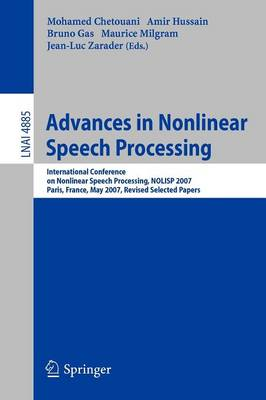 Advances in Nonlinear Speech Processing: International Conference on Non-Linear Speech Processing, NOLISP 2007 Paris, France, May 22-25, 2007 Revised Selected Papers