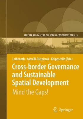 Cross-border Governance and Sustainable Spatial Development: Mind the Gaps!