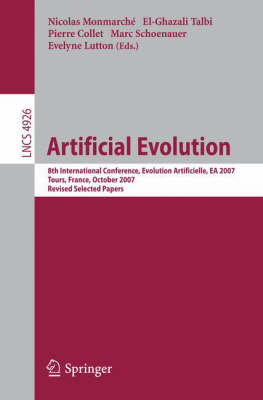 Artificial Evolution: 8th International Conference, Evolution Artificielle, EA 2007 Tours, France, October 29-31, 2007, Revised Selected Papers