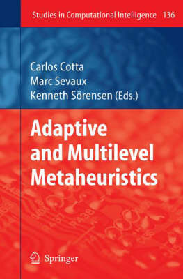 Adaptive and Multilevel Metaheuristics