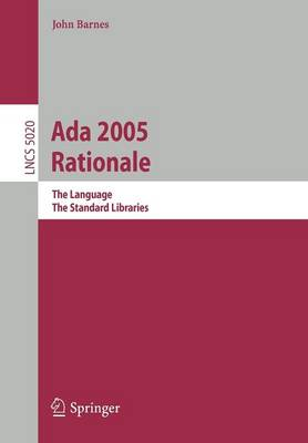 Ada 2005 Rationale: The Language, The Standard Libraries