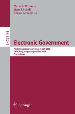 Electronic Government: 7th International Conference, EGOV 2008, Torino, Italy, August 31 - September 5, 2008, Proceedings