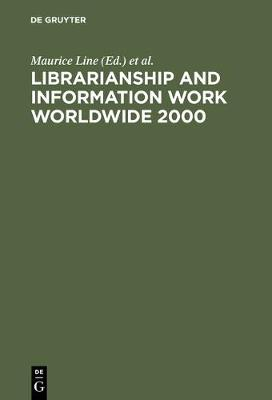Librarianship and Information Work Worldwide 2000
