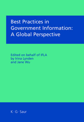 Best Practices in Government Information: A Global Perspective