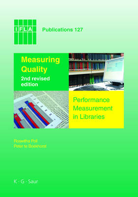 Measuring Quality: Performance Measurement in Libraries