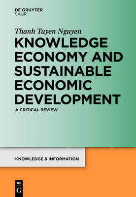Knowledge Economy and Sustainable Economic Development: A Critical Review